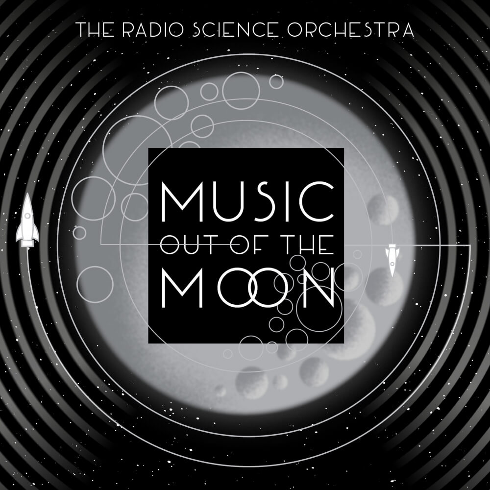 Radio Science Orchestra: Music Out of the Moon